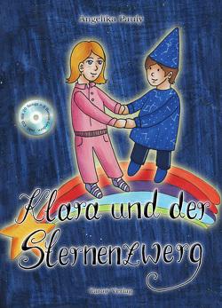 Klara und der Sternenzwerg von Pauly,  Angelika, Wilhelm,  Wiebke