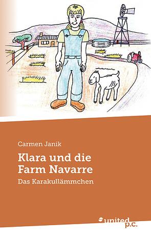 Klara und die Farm Navarre von Janik,  Carmen