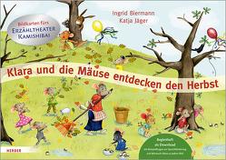 Klara und die Mäuse entdecken den Herbst. Bildkarten fürs Erzähltheater Kamishibai von Biermann,  Ingrid, Jäger,  Katja