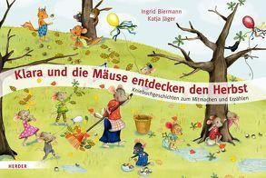 Klara und die Mäuse entdecken den Herbst von Biermann,  Ingrid, Jäger,  Katja