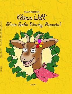 Klaras Welt – Mein Sohn Blacky, Auweia! von Hundt,  Saskia J, Nielsen,  Elma