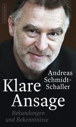 Klare Ansage von Schmidt-Schaller,  Andreas