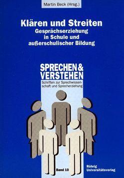 Klären und Streiten von Beck,  Martin, Geißner,  Hellmut, Griesshammer,  Rolf, Hofer,  Madeleine, Thiel,  Bertram
