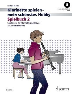 Klarinette spielen – mein schönstes Hobby von Mauz,  Rudolf