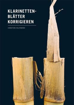 Klarinettenblätter korrigieren von Kaufmann,  Hanstoni