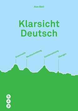 Klarsicht Deutsch von Bieli,  Alex