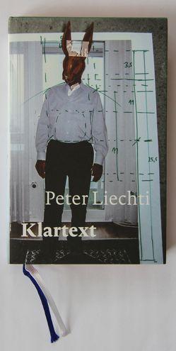 Klartext von Liechti,  Peter, Müller,  Josef Felix, Schweikert,  Ruth