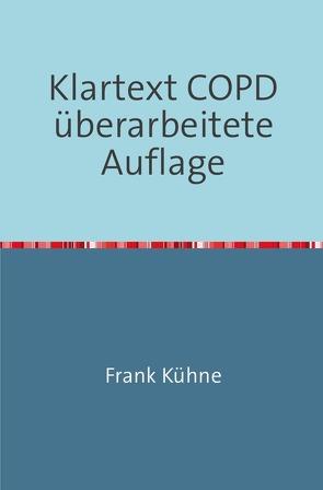 Klartext COPD von Kuhne,  Frank