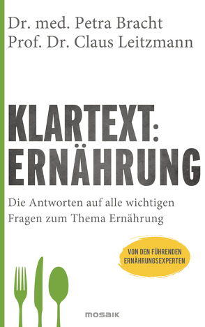 Klartext: Ernährung von Bracht,  Petra, Leitzmann,  Claus