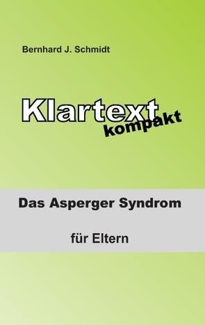 Klartext kompakt von Schmidt,  Bernhard J.