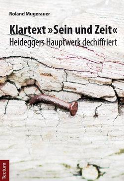 """Klartext """"Sein und Zeit"""" von Mugerauer,  Roland"""