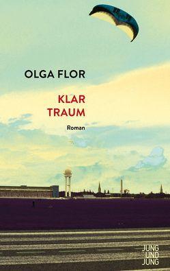 Klartraum von Flor,  Olga