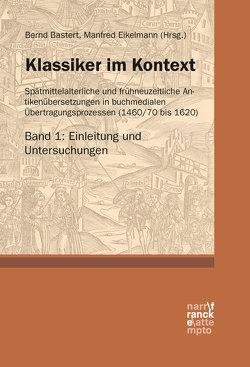 Klassiker im Kontext (Bd. 1) von Bastert ,  Bernd, Eikelmann,  Manfred