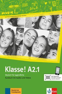 Klasse! A2.1 von Fleer,  Sarah, Koithan,  Ute, Mayr-Sieber,  Tanja, Schwieger,  Bettina