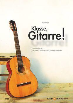 Klasse, Gitarre! von Stern,  Alex