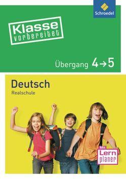 Klasse vorbereitet / Klasse vorbereitet – Realschule von Glosowitz,  Andreas, Grosser-Glosowitz,  Anita