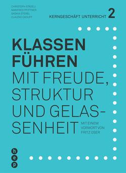 Klassen führen (E-Book) von Caduff,  Claudio, Pfiffner,  Manfred, Städeli,  Christoph, Sterel,  Saskia
