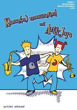 Klasse(n) musizieren mit Art & Jupi – Band 1 von Rautnig,  Alexander