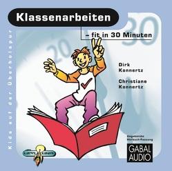 Klassenarbeiten – fit in 30 Minuten von Konnertz,  Christiane, Konnertz,  Dirk, Rettinghaus,  Charles