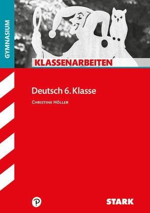 Klassenarbeiten Gymnasium – Deutsch 6. Klasse