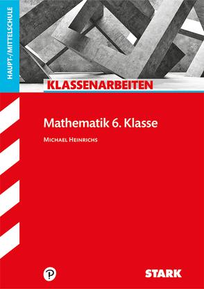 Klassenarbeiten Haupt-/Mittelschule – Mathematik 6. Klasse