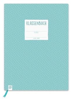 """Klassenbuch """"live – love – teach"""" von Verlag an der Ruhr,  Redaktionsteam"""