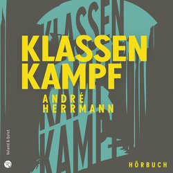 Klassenkampf von Herrmann,  André