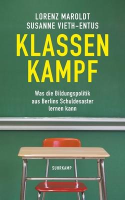 Klassenkampf von Maroldt,  Lorenz, Vieth-Entus,  Susanne