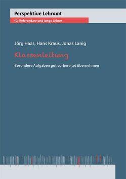 Klassenleitung von Haas,  Jörg, Kraus,  Hans, Lanig,  Jonas