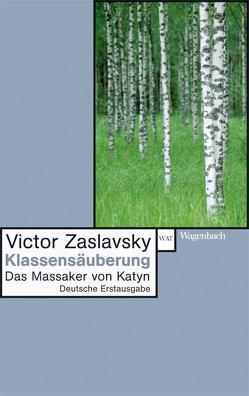 Klassensäuberung von Seuß,  Rita, Zaslavsky,  Victor