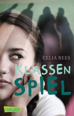 Klassenspiel von Krutz-Arnold,  Cornelia, Rees,  Celia