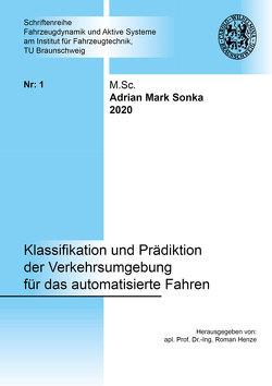 Klassifikation und Prädiktion der Verkehrsumgebung für das automatisierte Fahren von Sonka,  Adrian