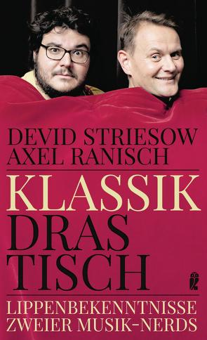 Klassik drastisch von Ranisch,  Axel, Striesow,  Devid