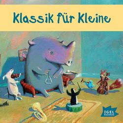 Klassik für Kleine von Mozart,  Wolfgang Amadeus, van Beethoven,  Ludwig