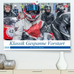 Klassik Gespanne Vorstart (Premium, hochwertiger DIN A2 Wandkalender 2020, Kunstdruck in Hochglanz) von Becker (DeBillermoker),  Thomas