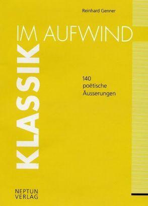 Klassik im Aufwind von Genner,  Reinhard