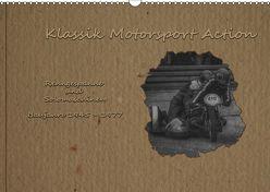 Klassik Motorsport Action (Wandkalender 2019 DIN A3 quer) von Becker (DeBillermoker),  Thomas