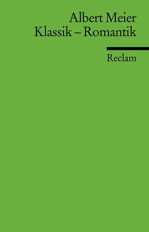 Klassik – Romantik von Meier,  Albert