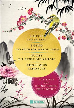 Klassiker der chinesischen Philosophie von Konfuzius, Laotse, Sunzi