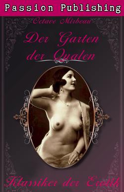 Klassiker der Erotik 14: Der Garten der Qualen von Mirbeau,  Octave
