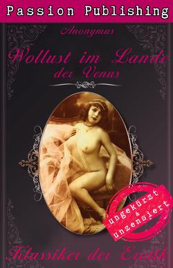 Klassiker der Erotik 40: Wollust im Lande der Venus von Anonymus