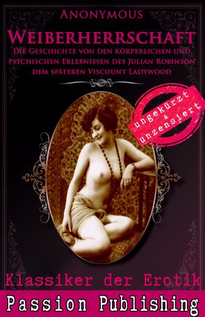 Klassiker der Erotik 54: Weiberherrschaft von Anonymus