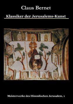 Klassiker der Jerusalems-Kunst von Bernet,  Claus