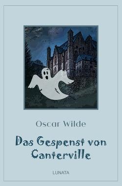 Klassiker der Kinder- und Jugendliteratur / Das Gespenst von Canterville von Wilde,  Oscar