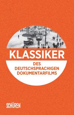Klassiker des deutschsprachigen Dokumentarfilms von Thomas,  Bräutigam
