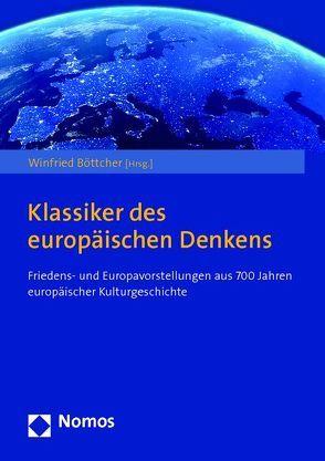 Klassiker des europäischen Denkens von Böttcher,  Winfried