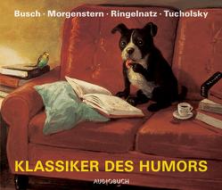 Klassiker des Humors – Neuausgabe von Arnold,  Frank, Busch,  Wilhelm, Morgenstern,  Christian, Ringelnatz,  Joachim, Sachau,  Janina, Steck,  Johannes, Tucholsky,  Kurt