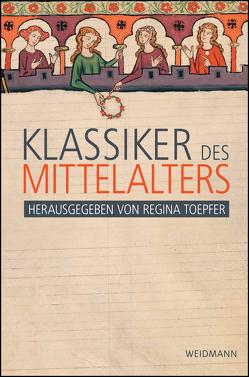Klassiker des Mittelalters von Toepfer,  Regina