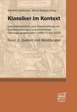 Klassiker im Kontext 2: Quellen und Abbildungen von Bastert ,  Bernd, Eikelmann,  Manfred