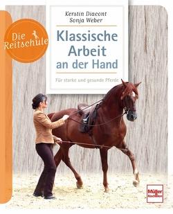 Klassische Arbeit an der Hand von Diacont,  Kerstin, Weber,  Sonja